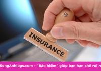"""""""Bảo hiểm"""" giúp bạn hạn chế rủi ro trong ngành Logistics"""